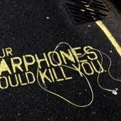 Your Earphones Could Kill You
