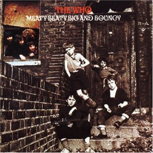 The Who - Meaty Beaty Big and Bouncy