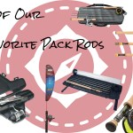 6 of Our Favorite Pack Rods