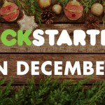 11 Awesome Kickstarters for December