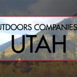 13 Amazing Outdoor Companies in Utah