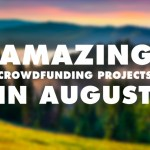 Awesome Outdoor Crowdfunding Projects to Check Out in August