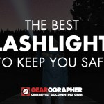 The Best Flashlights to Keep You Safe
