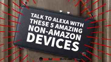 Non Amazon Alexa Devices