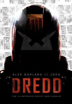 Dredd Illustrated Screenplay