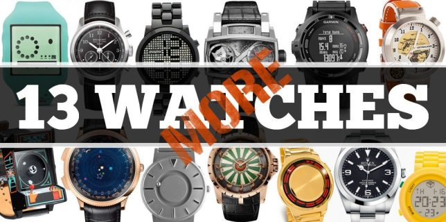 13 More Geeky Watches