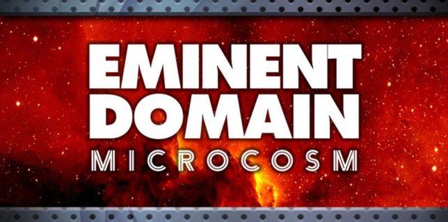 Eminent Domain Microcosm