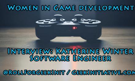 Women in Game Development Interview: Katherine Winter, Software Engineer