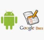 Google lanza la aplicación Google Docs para Android