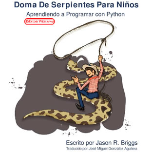 Aprendiendo a domar serpientes / Python para niños de 8 o +