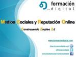 Medios Sociales y Reputación Online: Construyendo Empleo 2.0