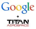 Google compra Titan Aerospace fabricantes de drones