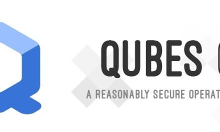 Qubes OS pronto va ganando la confianza de muchos defensores de la privacidad