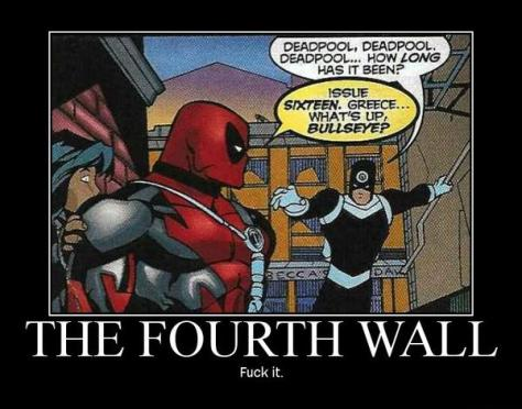 Deadpool loves breaking the fourth wall!