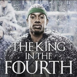 King in the fourth