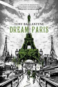 Dream Paris is Tony Ballentyne's newest novel