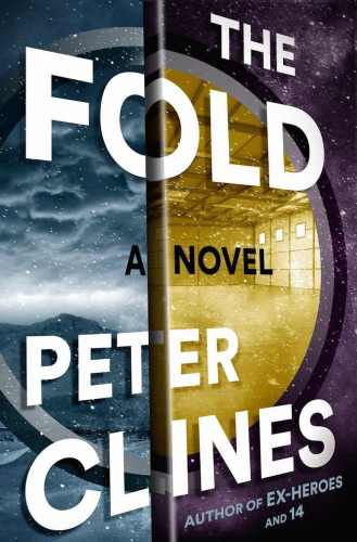 The Fold by Peter Clines cover