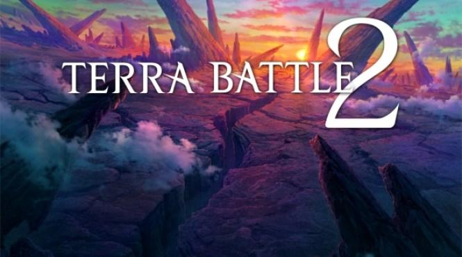 Anunciado 'Terra Battle 2' y 'Terra Wars' para PC y smartphones