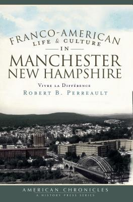 Book_Franco-American Life and Culture in Manchester