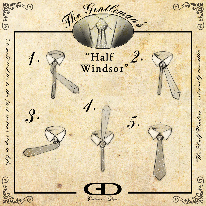 Tie knots the half windsor gentlemans digest see our articles on presentation and interview techniques as this knot has our highest recommendation for both occasions how to tie ccuart Images