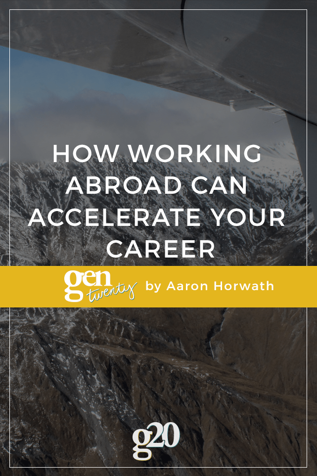 How Working Abroad Can Accelerate Your Career