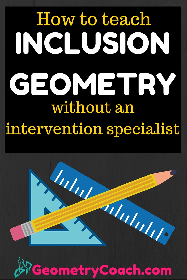teaching strategies for your inclusion geometry class