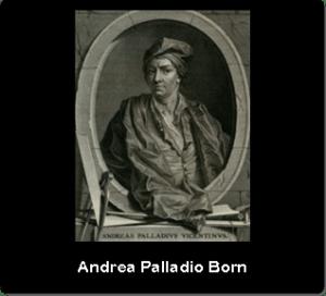 Andrea Palladio Born