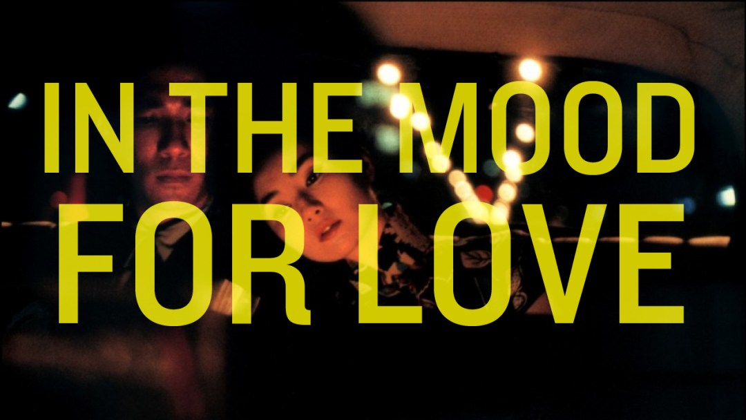 Kar Wai Wong - In the Mood For Love