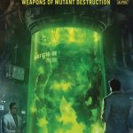 Weapons of Mutant Destruction #1 (2017)