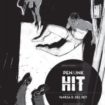 Hit – Pen & Ink #1 – 2 (2014-2015)