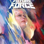 Faith and the Future Force #1 – 4 (2017)
