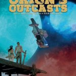 Orion's Outcasts Vol. 1 – 2 (2017)