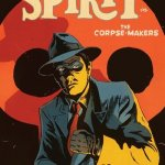 Will Eisner's The Spirit – The Corpse-Makers #1 – 5 (2017-2018)