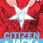 Citizen Jack Vol. 1 (TPB) (2016)