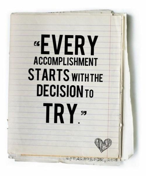 every accomplishment