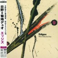 Hino-Kikuchi Duo - Edges (2007) {SACD-R + FLAC 24-88.2}