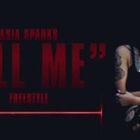 New Music: Asia Sparks (@Sparklegirla)   All Me (FREESTYLE)