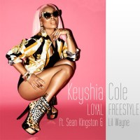 [Music] Keyshia Cole - Loyal Freestyle ft. Sean Kingston & Lil Wayne
