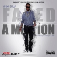 Young Scrap | Faded Ambition [Mixtape]