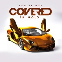 Soulja Boy (@souljaboy) – Covered In Gold [Music]