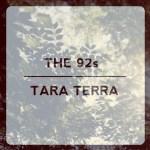 The 92s/Tara Terra split cover