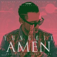 MUSIC : Yung6ix – Amen (Prod by Bobby Combz)