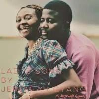 """Music : Jeremiah Gyang – """"Ladi's Song"""""""