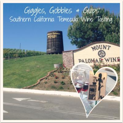GGG's Southern California Temecula Wine Tasting