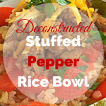 Deconstructed Stuffed Pepper Rice Bowl