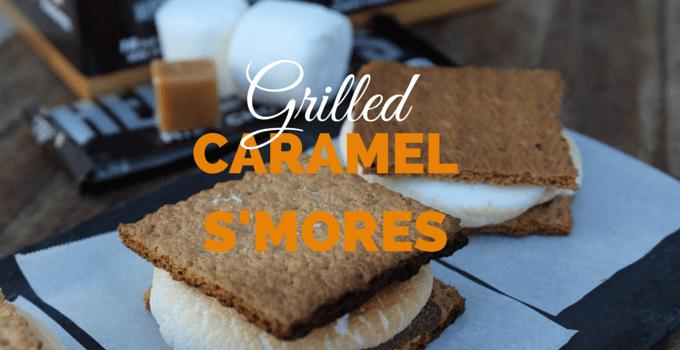 Grilled Caramel S'Mores