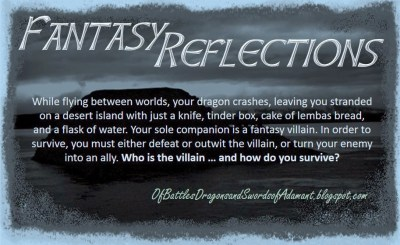 Fantasy Reflections,  Gillian Bronte Adams, Of Battles Dragons and Swords of Adamant