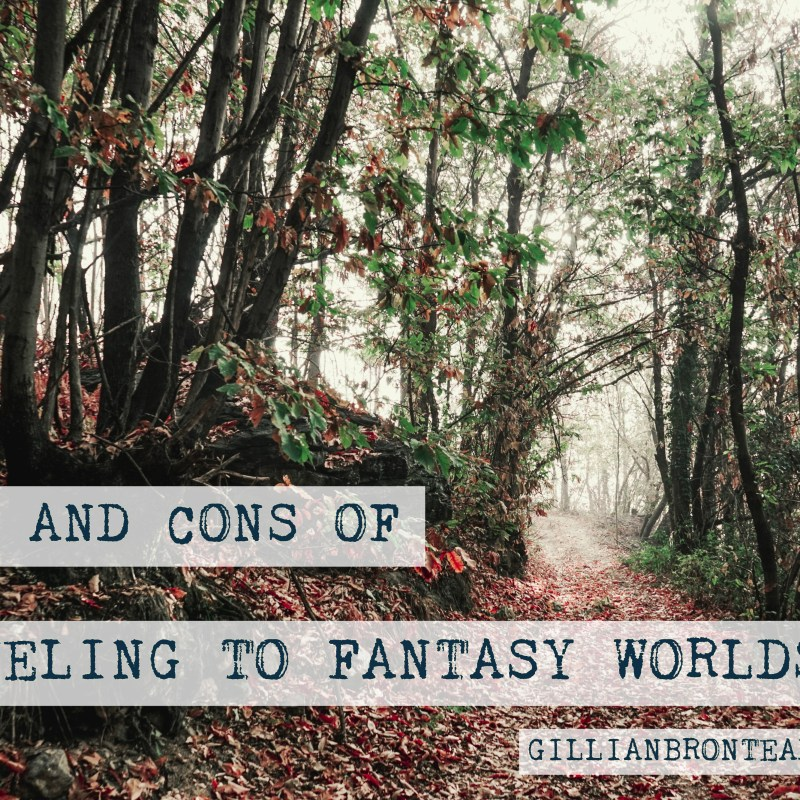 Pros and Cons of Traveling to Fantasy Worlds