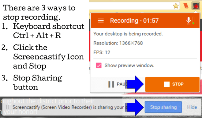 There are 3 ways to stop recording