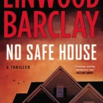 [Review] No Safe House by Linwood Barclay